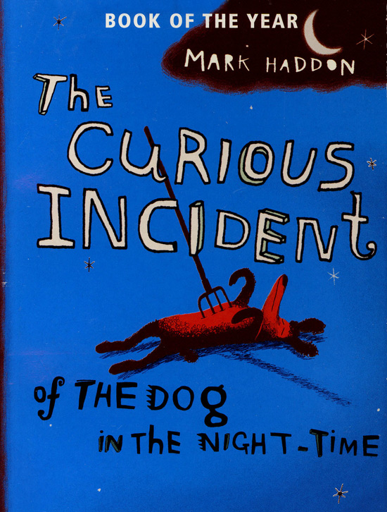 sam 2001 directed jessienelson curious incident dog night time 2003 writtenby mark haddon Mark haddon wrote it after (in his own words) doing no research other than reading an essay the book is told from christopher's viewpoint, with christopher as the ostensible author of the book we are reading, with writing help from his mentor and teacher siobhan.