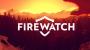 Огляд гри Firewatch. Ліс таїть в собі секрети